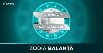 Horoscop saptamanal 2-8 Decembrie 2019 pentru nativii din Balanta