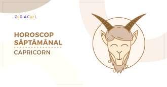 Horoscopul săptămânii 26 August-1 Septembrie 2019 pentru nativii din Capricorn