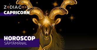 Horoscopul săptămânii 12-18 August 2019 pentru nativii din Capricorn
