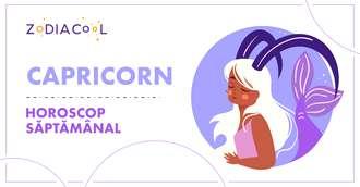 Horoscop saptamanal 16-22 Decembrie 2019 pentru nativii din Capricorn