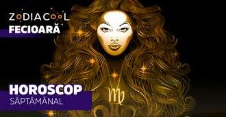 Horoscopul săptămânii 12-18 August 2019 pentru nativii din Fecioară
