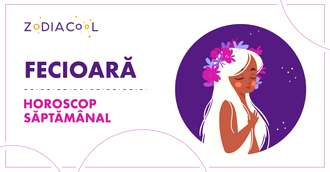 Horoscopul săptămânii 28 Octombrie-3 Noiembrie 2019 pentru nativii din Fecioară