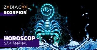 Horoscopul săptămânii 12-18 August 2019 pentru nativii din Scorpion