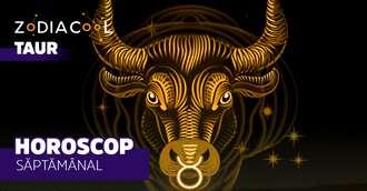 Horoscopul săptămânii 16-22 Septembrie 2019 pentru nativii din Taur