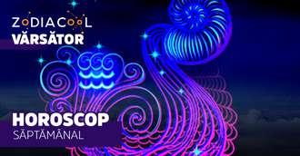 Horoscopul săptămânii 12-18 August 2019 pentru nativii din Vărsător