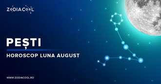 Horoscop lunar August 2019 Pești: veți da un restart vieții amoroase