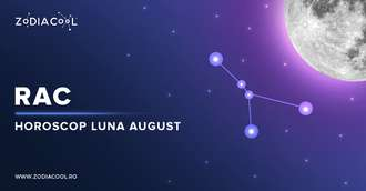 Horoscop lunar August 2019 Rac: vești extrem de bune pe plan financiar