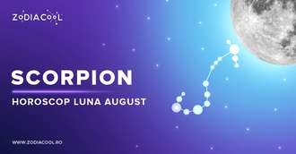 Horoscop lunar August 2019 Scorpion: contracte noi, reveniți pe val