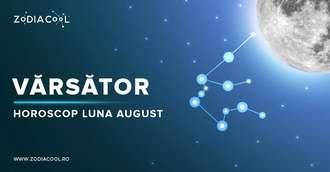 Horoscop lunar August 2019 Vărsător: se deschide Cutia Pandorei pentru unii nativi