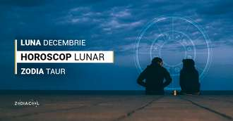 Horoscop lunar decembrie 2019 Taur: beneficii in plan financiar