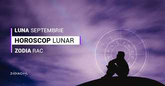 Horoscop lunar Septembrie 2019 Rac: multe schimbări și oportunități