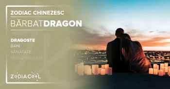 Zodia DRAGON. BARBATUL Dragon, Horoscop chinezesc Dragoste