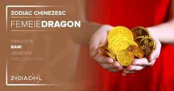 Zodia DRAGON. FEMEIA Dragon, Horoscop chinezesc Bani.