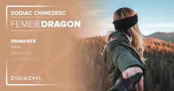 Zodia DRAGON. FEMEIA Dragon, Horoscop chinezesc Dragoste