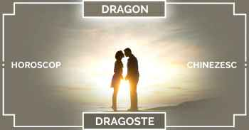 Zodiac chinezesc 2019 DRAGON, horoscop DRAGOSTE, căsătorie și relații